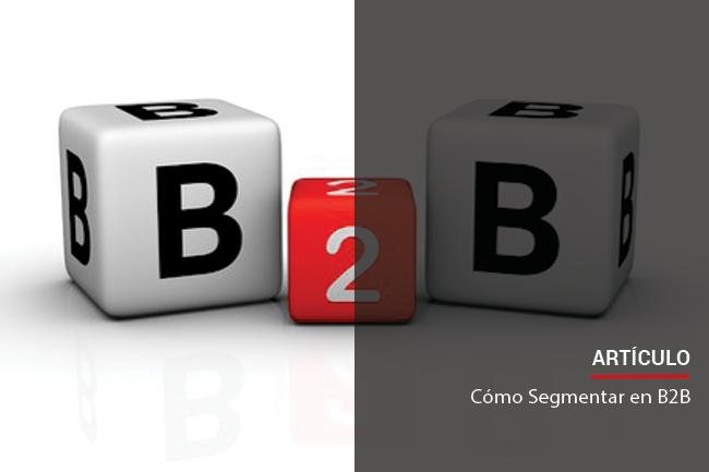 Cómo Segmentar Clientes en B2B?