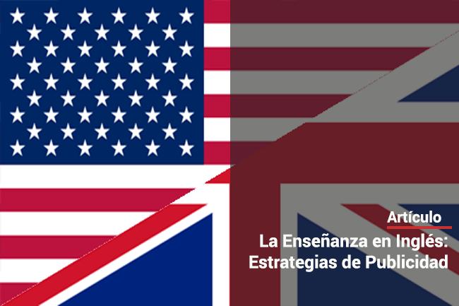La Enseñanza en Inglés: estrategias de publicidad